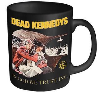 Tazza Dead Kennedys. In God We Trust