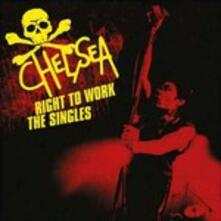 Right to Work. The Singles - CD Audio di Chelsea