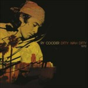 Ditty Wah Ditty - Vinile LP di Ry Cooder