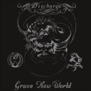 Grave New World - Vinile LP di Discharge