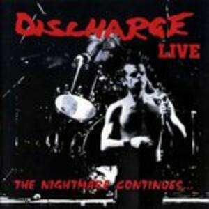 The Nightmare Continues - Vinile LP di Discharge