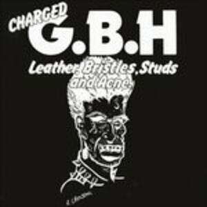 Leather, Bristles, Studs and Acne - Vinile LP di GBH