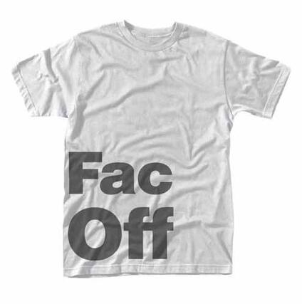T-Shirt Unisex Factory 251. Fac Off