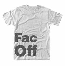 T-Shirt Unisex Factory 251. Fac Off