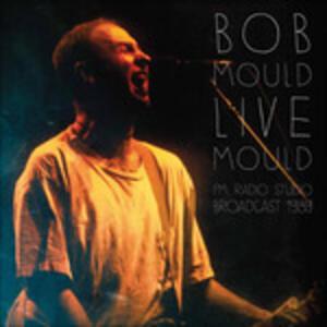 Fm Radio Studio Broadcast 1989 - Vinile LP di Bob Mould