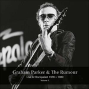 Live at Rockpalast 1978 & 1980 - Vinile LP di Graham Parker
