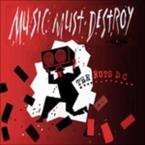 Music Must Destroy - Vinile LP di Ruts DC