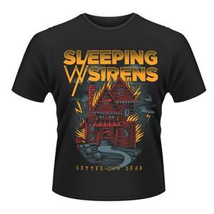 T-Shirt unisex Sleeping with Sirens. Better Off Dead