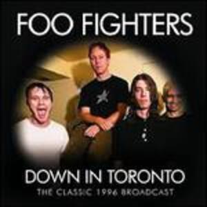 Down in Toronto - Vinile LP di Foo Fighters