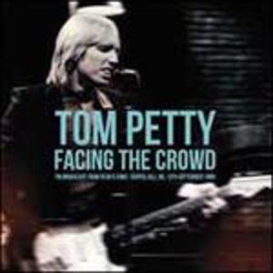 Facing the Crowd - Vinile LP di Tom Petty