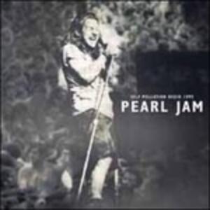 Self Pollution Radio 1995 (Deluxe Edition) - Vinile LP di Pearl Jam