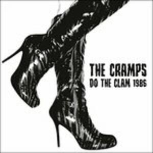 Do the Clam 1986 - Vinile LP di Cramps