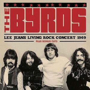 Lee Jeans Living Rock Concert 1969 - Vinile LP di Byrds