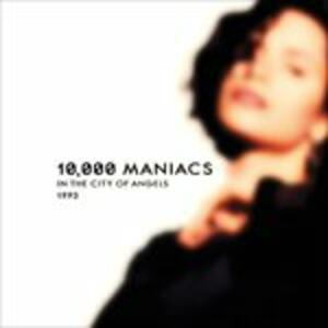 In the City of Angels 1993 - Vinile LP di 10.000 Maniacs