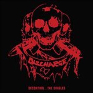 Decontrol. The Singles - Vinile LP di Discharge