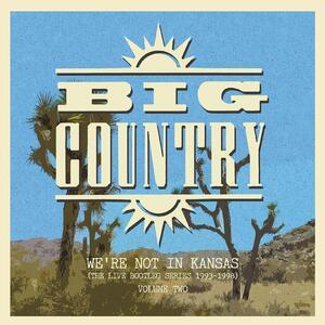 We're Not in Kansas vol.2 - Vinile LP di Big Country