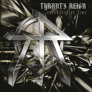 Fragments of Time - Vinile LP di Tyrant's Reign