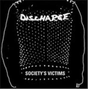 Society's Victims vol.2 - Vinile LP di Discharge