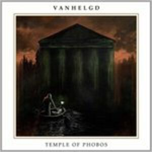 Temple of Phobos - Vinile LP di Vanhelgd