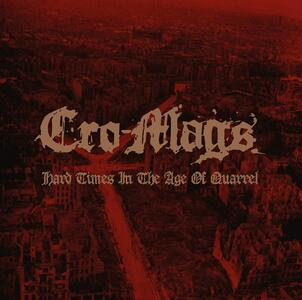 CD Hard Times in the Age of Quarrel Cro-Mags