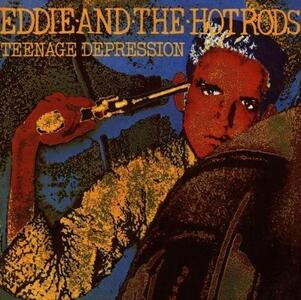 Teenage Depression - Vinile LP di Eddie and the Hot Rods