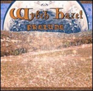 Prélude - Vinile LP di Wytch Hazel