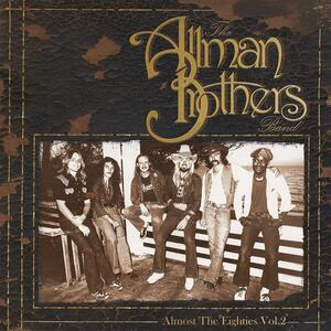 Almost the Eighties vol.2 - Vinile LP di Allman Brothers Band
