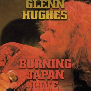Burning Japan Live - Vinile LP di Glenn Hughes