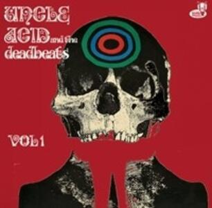 Uncle Acid & the Deadbeats vol.1 (Limited Edition) - Vinile LP di Deadbeats,Uncle Acid