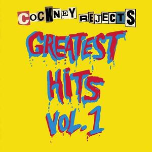 Greatest Hits vol.1 - Vinile LP di Cockney Rejects