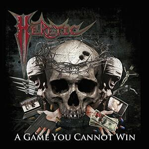Game You Cannot Win - Vinile LP di Heretic