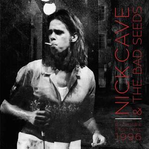 Bizarre Festival 1996 - Vinile LP di Nick Cave,Bad Seeds