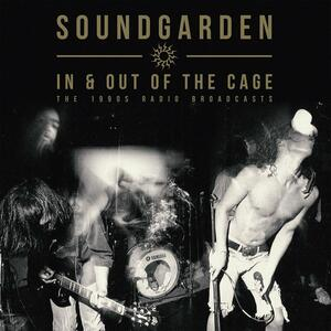 In & Out of the Cage - Vinile LP di Soundgarden