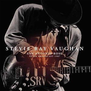 San Antonio Rose. Texas Broadcast 1987 - Vinile LP di Stevie Ray Vaughan