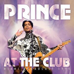 At the Club. Miami Broadcast 1994 - Vinile LP di Prince