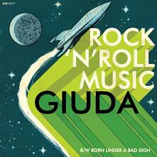 Rock'n'Roll Music (Green Vinyl Limited Edition) - Vinile 7'' di Giuda