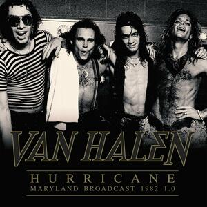 Hurricane. Maryland Broadcast 1982 1.0 - Vinile LP di Van Halen