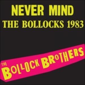 Never Mind the Bollocks - Vinile LP di Bollock Brothers