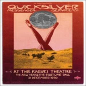 At the Kabuki Theatre - Vinile LP di Quicksilver Messenger Service