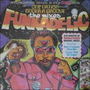 One Nation Under a Groove. The Mixes - Vinile LP di Funkadelic