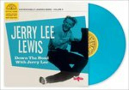 Down the Road With - Vinile 10'' di Jerry Lee Lewis