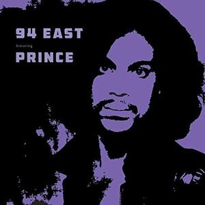 94 East Featuring Prince - Vinile LP di 94 East