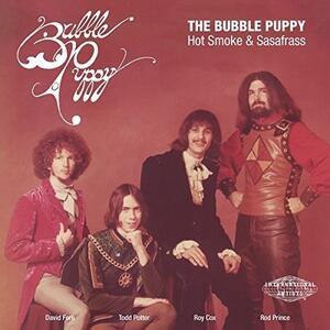 Hot Smoke & Sasafrass - Vinile 7'' di Bubble Puppy