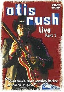 Otis Rush. Live Part 1 (DVD) - DVD di Otis Rush