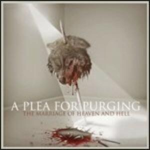 Marriage of Heaven & Hell - Vinile LP di A Plea for Purging