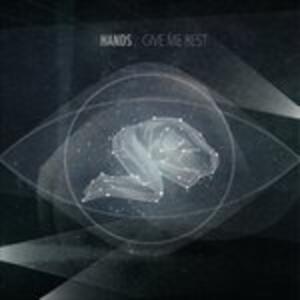 Give Me Rest - Vinile LP di Hands