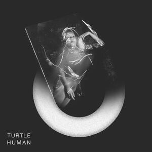 Human - Vinile LP di Turtle