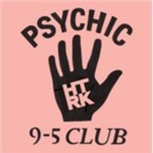 Psychic 9-5 Club - Vinile LP di HTRK