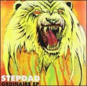 Ordinaire Ep - Vinile LP di Stepdad
