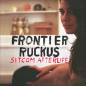 Sitcom Afterlife - Vinile LP di Frontier Ruckus